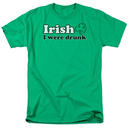 St. Patrick's Day Irish I Were Drunk Tshirt