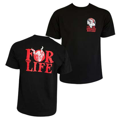 Arrogant Bastard Men's Black For Life T-Shirt