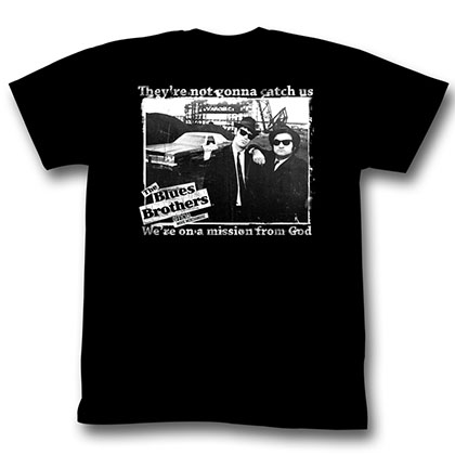 Blues Brothers Not Gonna Catch Us T-Shirt