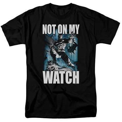 Batman Not On My Watch Comic Tshirt