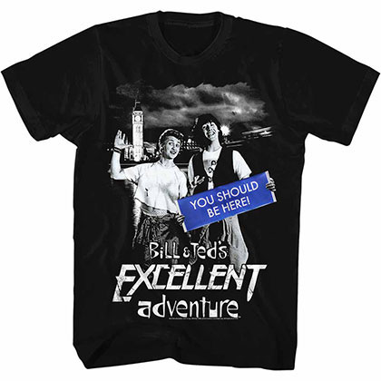 Bill And Ted You Should Be Here Black Tee Shirt
