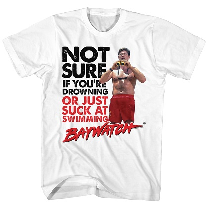 Baywatch Suck At Swimming Tshirt