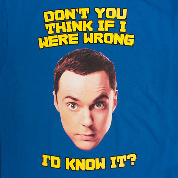 Men's Blue Big Bang Theory If I Were Wrong I'd Know It Tee Shirt
