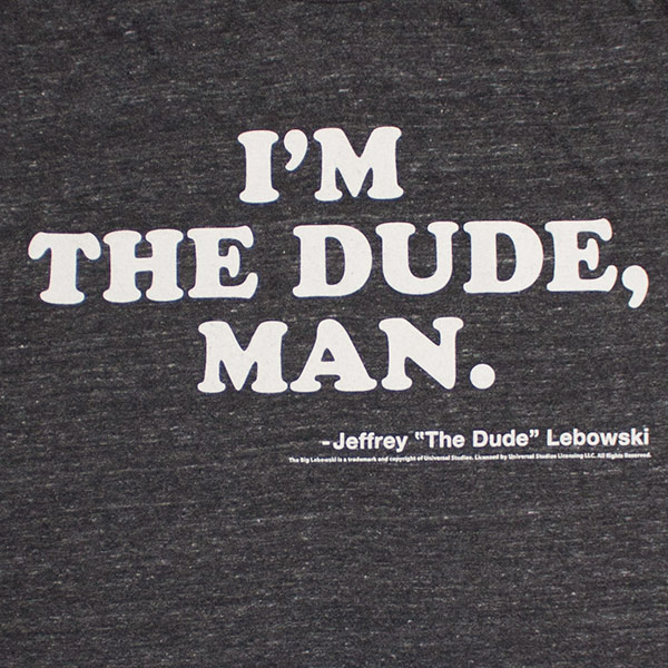 The Big Lebowski I'm The Dude Man T-Shirt