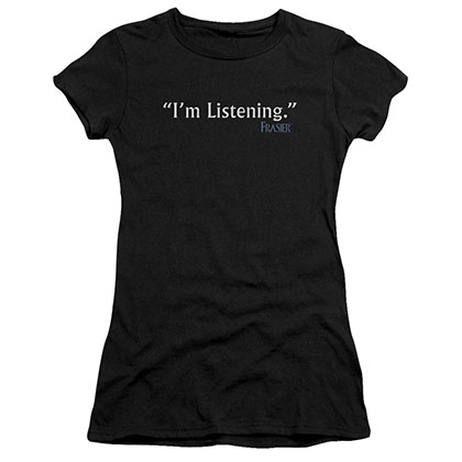 Frasier I'm Listening Black Juniors T-Shirt
