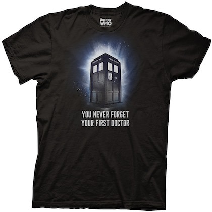 Doctor Who You Never Forget Your First Doctor Tshirt