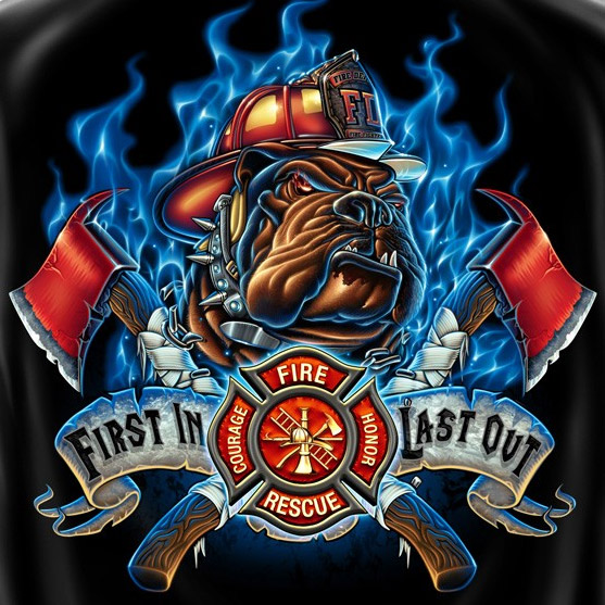 Firefighters First In Last Out T Shirt