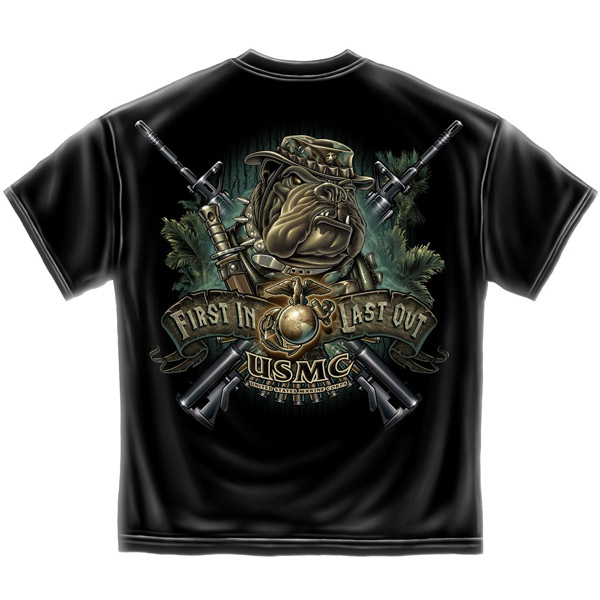 United States Marine Corps First In Last Out Tee Shirt