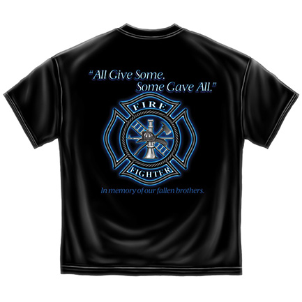 Men's Black Firefighters All Give Some Patriotic TShirt