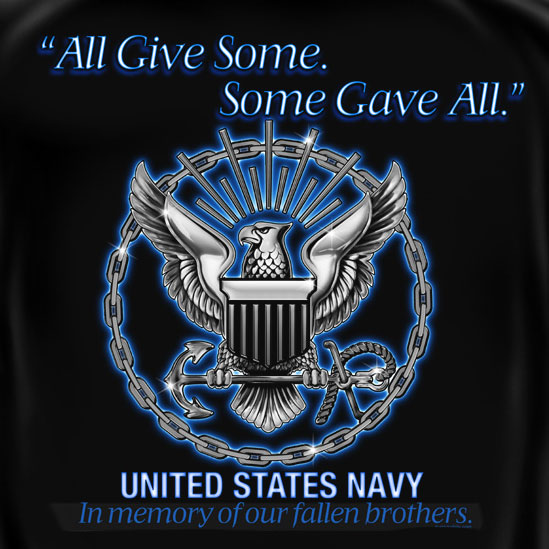 US Navy Some Gave All Fallen Brothers Tee Shirt