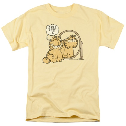 Garfield Still Got It Tshirt