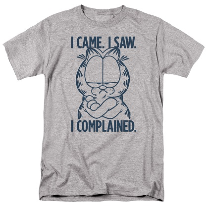 Garfield Came Saw Complained Tshirt