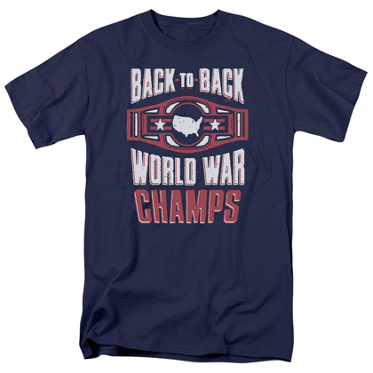 Patriotic Back to Back World War Champs Tshirt