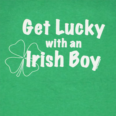 Get Lucky With An Irish Boy St. Patrick's Green Graphic TShirt