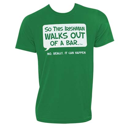 Irishman Walks Out Of A Bar Novelty Green Graphic TShirt