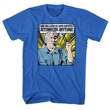 Karate Kid Anything! Blue TShirt