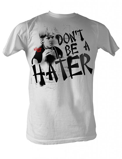 Karate Kid Don'T Be A Hater T-Shirt
