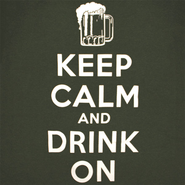 Keep Calm And Drink On T Shirt