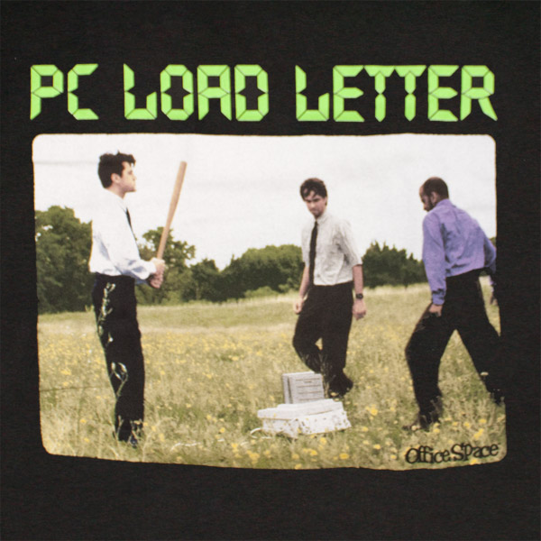 Office Space PC Load Letter T Shirt - Black   TVMovieDepot.com