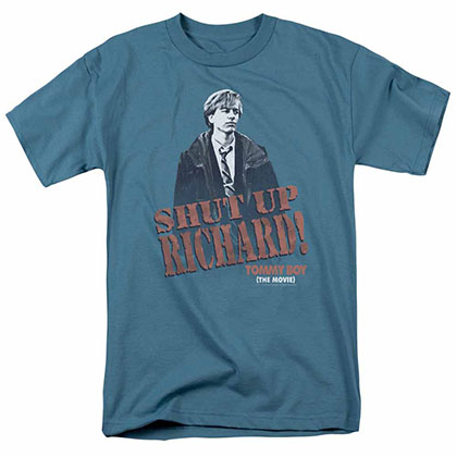Tommy Boy Shut Up Richard Grey T-Shirt