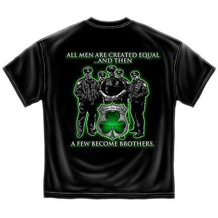 All Men Are Created Equal Irish Police Tee