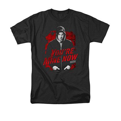 Dexter You're Mine Now Black T-Shirt