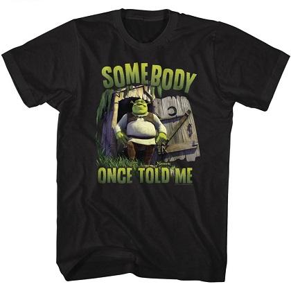 Shrek Somebody Once Told Me Tshirt