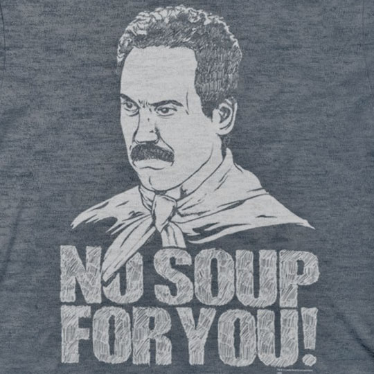 Seinfeld Soup Nazi No Soup For You Blue Graphic Tee Shirt