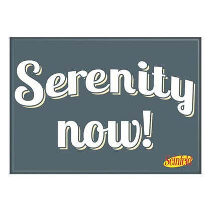 Seinfeld Serenity Magnet