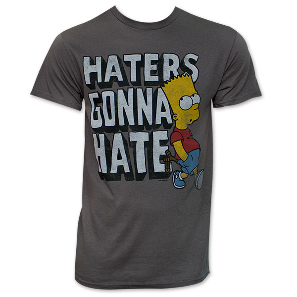 238bcdd35 item was added to your cart. Item. Price. The Simpsons Bart Haters Gonna  Hate T-Shirt - Grey