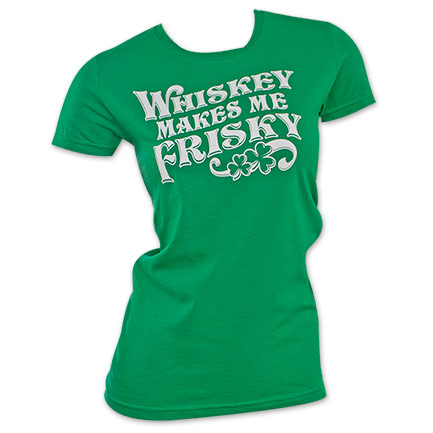 Green Whiskey Makes Me Frisky Women's T-Shirt