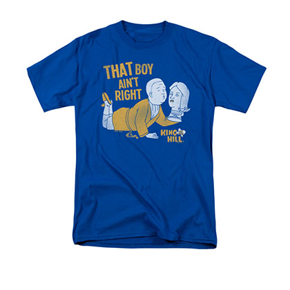 King Of The Hill That Boy Ain't Right Blue Tee Shirt