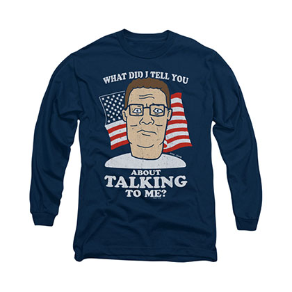 King Of The Hill Speak Not Blue Long Sleeve T-Shirt