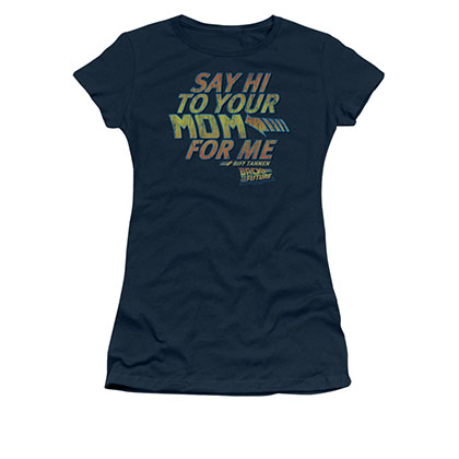 Back To The Future Say Hi To Your Mom Juniors Blue Tee Shirt