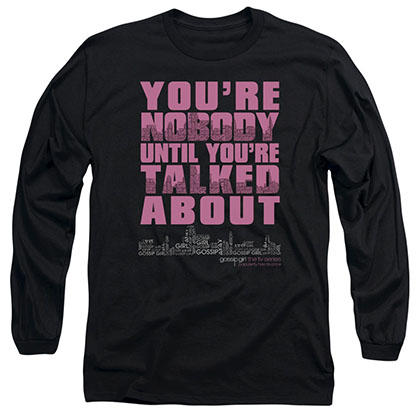 Gossip Girl You're Nobody Black Long Sleeve T-Shirt